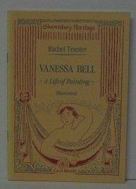VANESSA BELL Bloomsbury Heritage series 21: RACHEL TRANTER