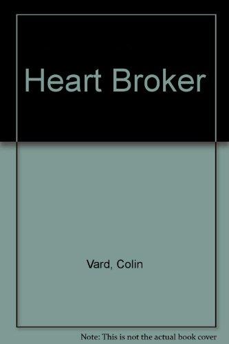 Heart Broker: Vard, Colin