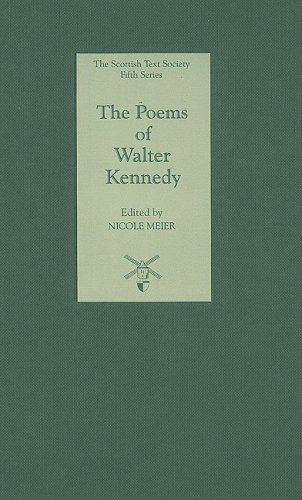 The Poems of Walter Kennedy: Kennedy, Walter; Meier, Nicole