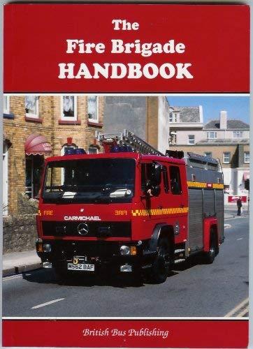 9781897990537: The Fire Brigade Handbook