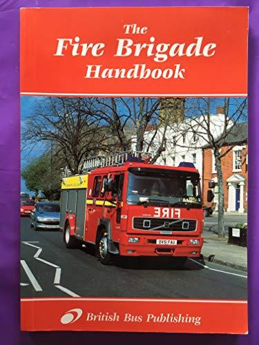 9781897990957: The Fire Brigade Handbook
