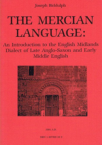 9781897999394: The Mercian Language: An Introduction to the English Midlands Dialect of Late Anglo-Saxon and Early Middle English