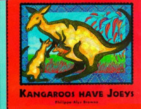 9781898000228: Kangaroos Have Joeys