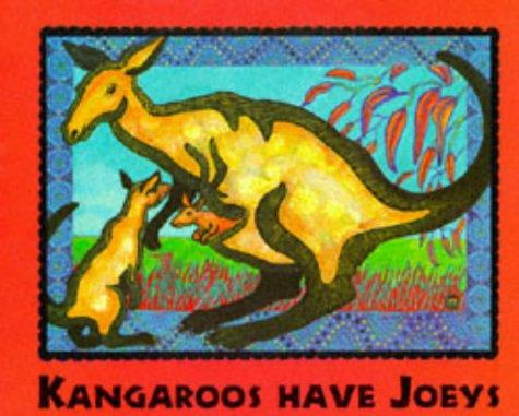 9781898000396: Kangaroos Have Joeys