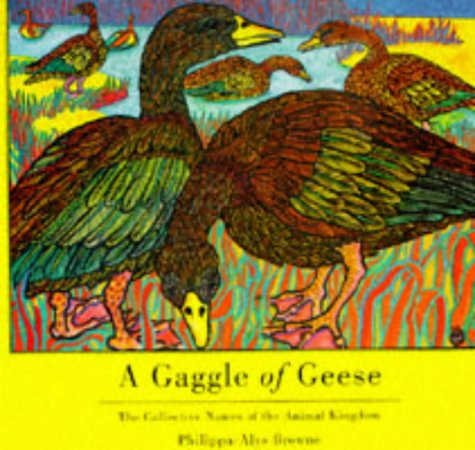 9781898000945: A Gaggle of Geese: The Collective Names of the Animal Kingdom
