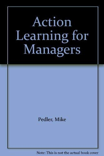 9781898001287: Action Learning for Managers