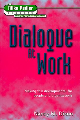 9781898001416: Dialogue at Work (The Mike Pedler Library)