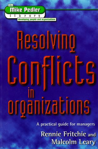 9781898001454: Resolving Conflicts in Organizations (The Mike Pedler Library)