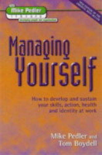9781898001553: Managing Yourself (The Mike Pedler Library)