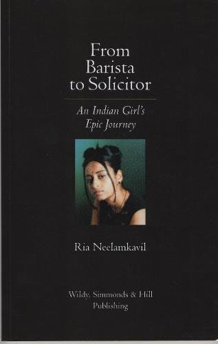 9781898029939: From Barista to Solicitor: An Indian Girl's Epic Journey
