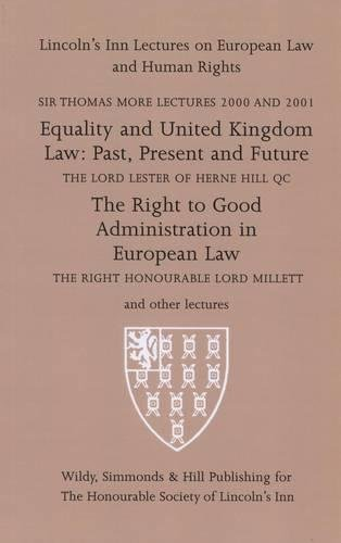 Sir Thomas More Lectures 2000-2001: Equality and: Lester of Herne
