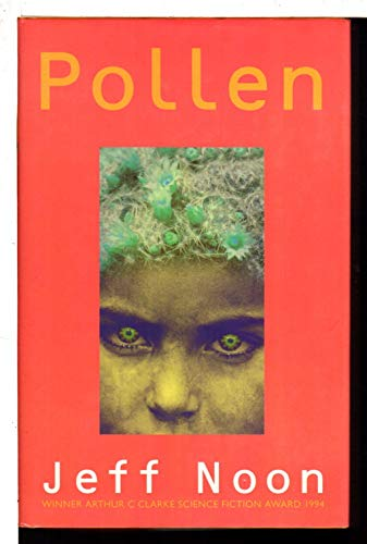 Pollen: Jeff Noon