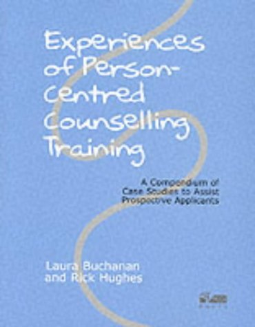9781898059158: Experiences of Person-Centred Counselling Training: A Compendium of Case Studies to Assist Prospective Applicants