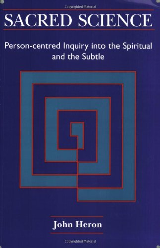 9781898059219: Sacred Science: Person-centred Inquiry into the Spiritual and the Subtle