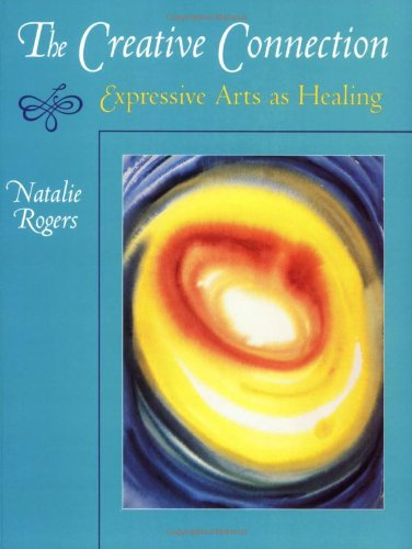 9781898059332: The Creative Connection: Expressive Arts as Healing