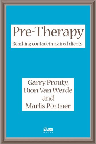 9781898059349: Pre-therapy: Reaching Contact Impaired Clients