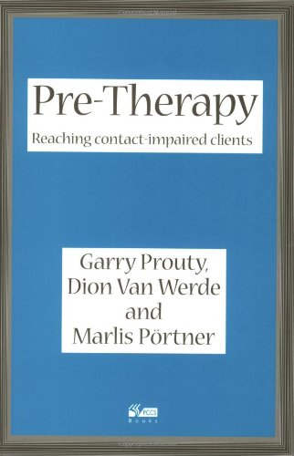9781898059349: Pre-Therapy : Reaching Contact Impaired Clients
