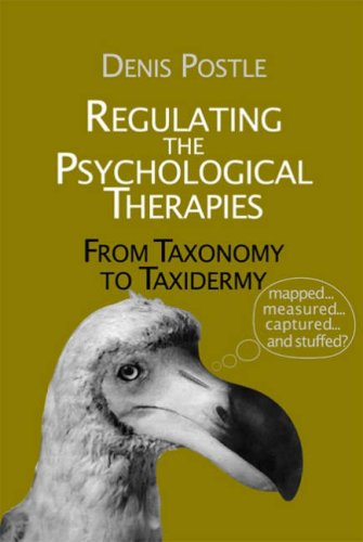 9781898059943: Regulating the Psychological Therapies: From Taxonomy to Taxidermy