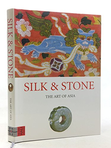 Silk & Stone -The Art of Asia