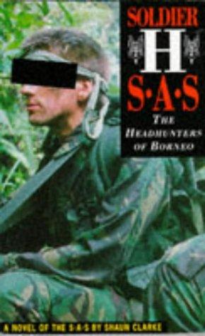 9781898125099: Soldier H: SAS - The Headhunters of Borneo