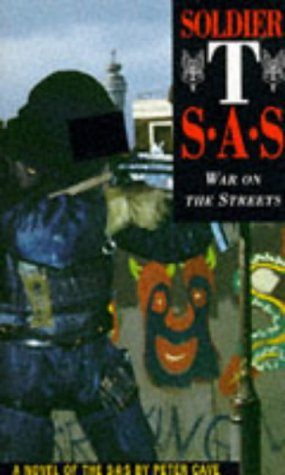 9781898125310: Soldier T: SAS - War on the Streets