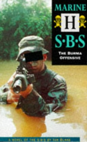 9781898125648: Marine H: The Burma Offensive (Special Boat Service)