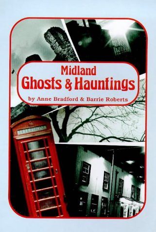 Midland Ghosts and Hauntings: Anne Bradford