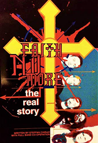 9781898141150: Faith No More: The Real Story