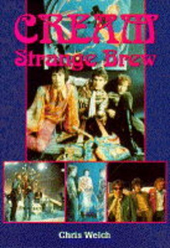 Cream: Strange Brew (9781898141808) by Welch, Chris