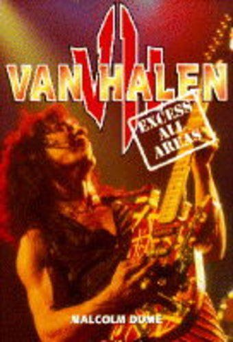 Van Halen - Excess all Areas.