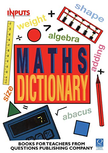 9781898149705: Questions Dictionary of Maths (Inputs S)
