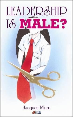 9781898158202: Leadership is Male?