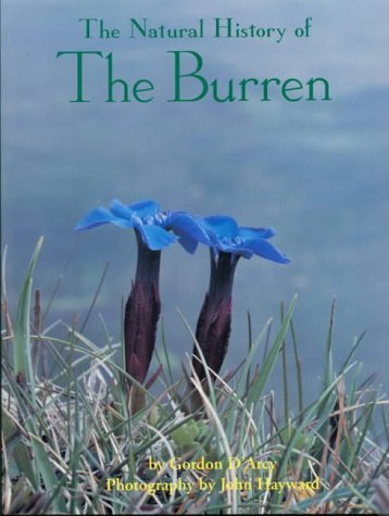The Natural History of the Burren: Gordon D'Arcy