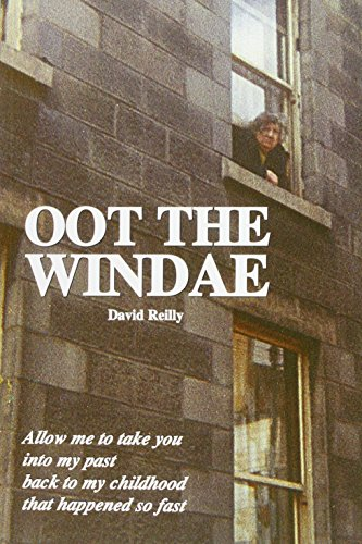Oot the Windae: David Reilly