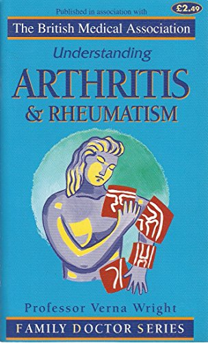 Understanding Arthritis and Rheumatism (Family Doctor Series): Wright, V.