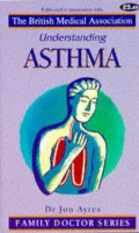 9781898205135: Understanding Asthma (Family Doctor Series)