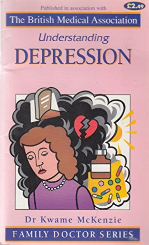 9781898205272: Understanding Depression (Family Doctor Series)
