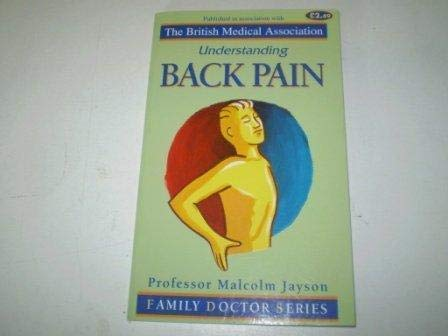 9781898205319: Understanding Back Pain (Family Doctor Series)