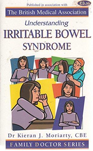 Understanding Irritable Bowel Syndrome (Family Doctor Series): Moriarty, Karen J.
