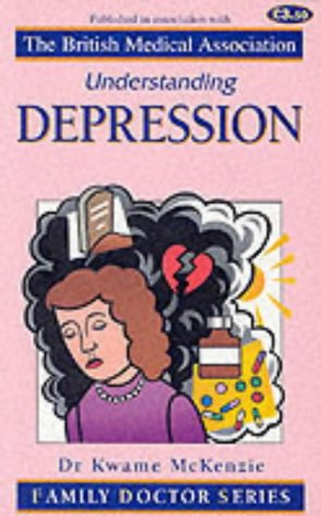 9781898205722: Understanding Depression (Family Doctor Series)