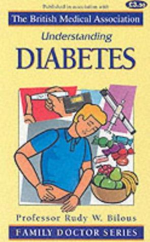 Understanding Diabetes (Family Doctor Series): Bilous, Rudy W.