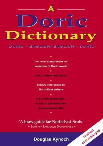 Doric Dictionary, A: Kynoch, Douglas