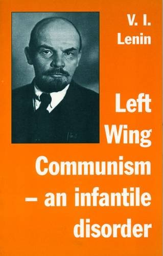 9781898231332: 'Left-Wing' Communism, an infantile disorder