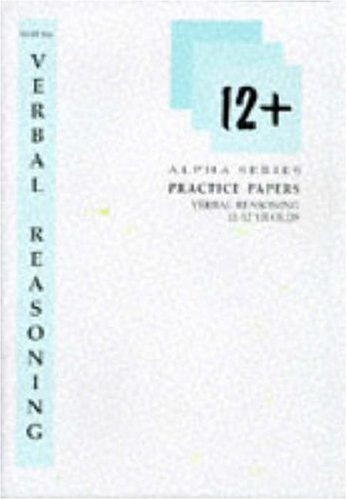 9781898246152: Verbal Reasoning Practice Papers for 11-12 Year Olds (Alpha S.)