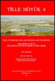 9781898249016: Tille Hoyuk 4: The Late Bronze Age and the Iron Age Transition (British Institute at Ankara Monograph) (v. 4)