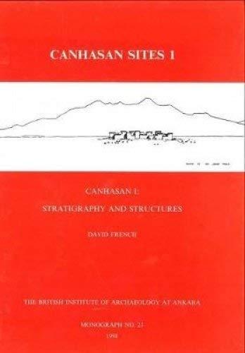 9781898249092: Canhasan Sites I, Canhasan I: Stratigraphy and Structures: Canhasan 1: Stratigraphy and Structures