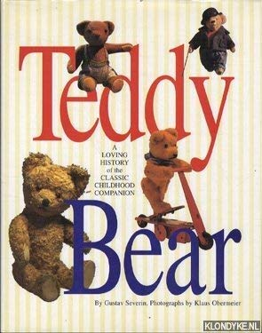 9781898250401: Teddy Bear - A Loving History of the Classic Childhood Companion