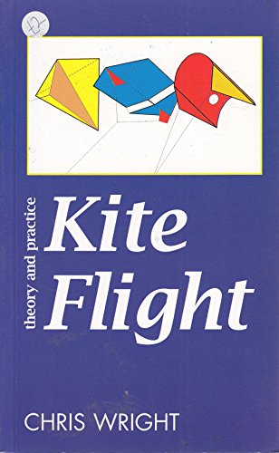 9781898253235: Kite Flight: Theory and Practice