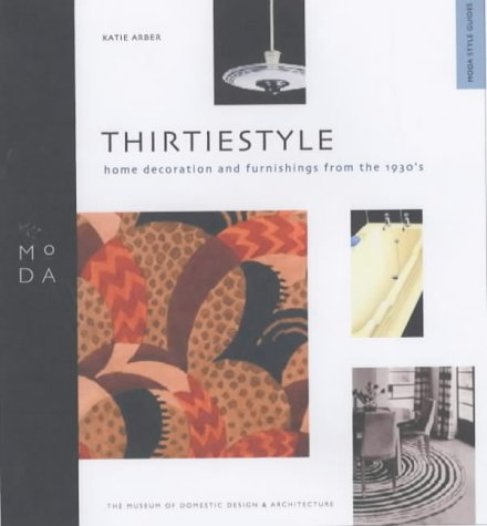 9781898253884: Thirties Style - MODA Style Guide (Moda Museum Booklets)