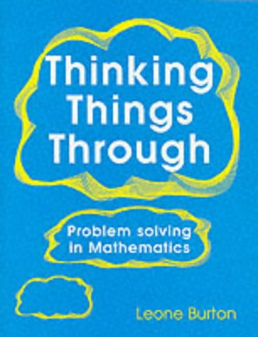 9781898255062: Thinking Things Through: Problem Solving in Mathematics